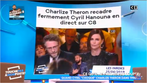 Vidéo – Après une séquence avec Charlize Theron, Cyril Hanouna s'adresse aux journalistes «Ne vous occupez pas de nous!»