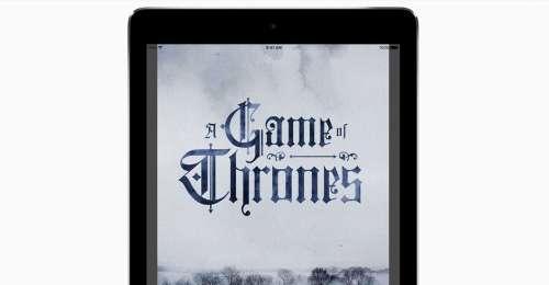 Pour les 20 ans de Game of Thrones, Apple publie une version interactive des livres de la saga