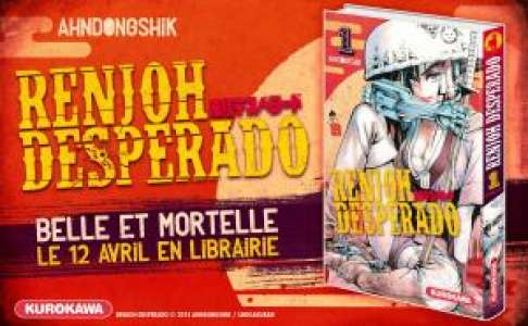 Le manga Renjoh Desperado arrive chez Kurokawa