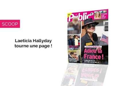 Magazine Public - Laeticia Hallyday dit adieu à la France !
