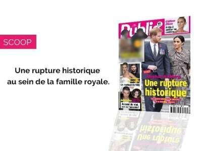 Magazine Public - Meghan & Harry : Une rupture historique