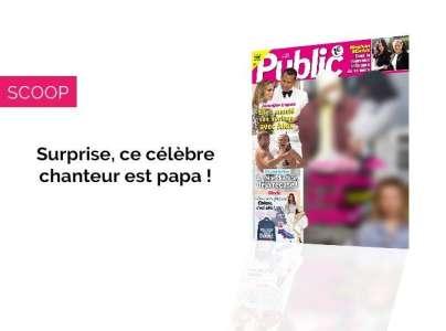Magazine Public - Surprise, ce célèbre chanteur est papa