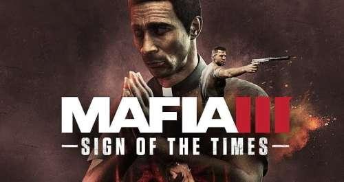 Mafia III : Le Signe des temps, 3ème DLC disponible !