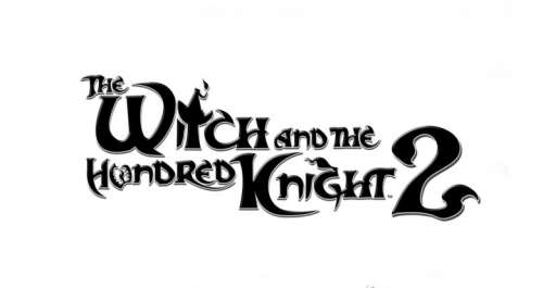 The Witch and The Hundred Knight 2 : l'A-RPG est dispo sur PS4 !