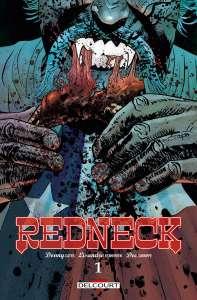 """Critique """"Redneck"""" de Donny Cates, Lisandro Estherren et Dee Cunniffe : La paix dans le sang"""