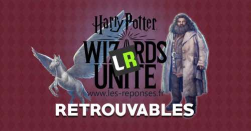 Liste des retrouvables dans Harry Potter Wizards Unite