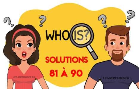 Solution Who is ? Niveau 81 à 90