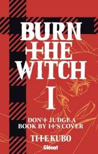Le premier tome du manga Burn The Witch a une date en France !