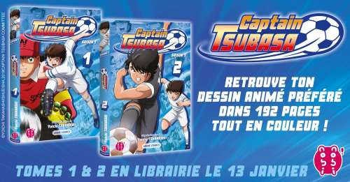 Captain Tsubasa arrive en version anime comics chez Nobi-nobi !