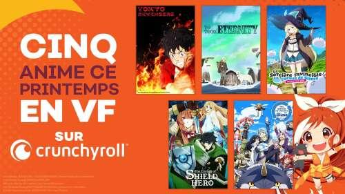 Cinq nouvelles VF à venir ce printemps sur Crunchyroll !