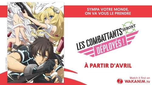 L'animé Les Combattants Seront Déployés en simulcast sur Wakanim !