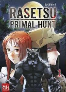 Rasetsu Primal Hunt chez H2T