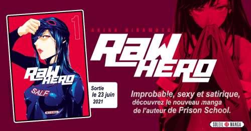 Raw Hero chez Soleil Manga