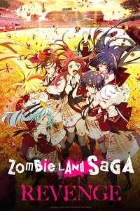 Une nouvelle bande-annonce pour l'animé Zombie Land Saga Revenge !