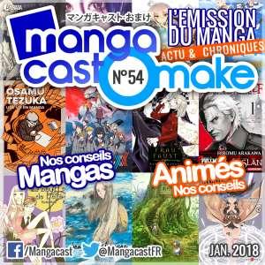 Mangacast Omake N°54: Janvier 2018