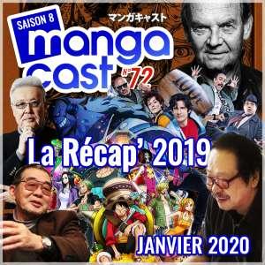 Mangacast n°72 – La Récap'2019