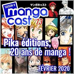 Mangacast n°73 : Saga Pika, les 20 ans !