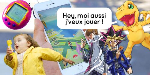 Pokémon go : et si d'autres jeux de notre enfance revenaient en force ?