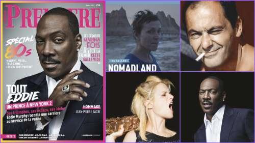 Au sommaire de Première n°516 : Eddie Murphy, hommage à Jean-Pierre Bacri, Marina Foïs, Chloé Zhao, Bob Odenkirk...