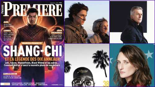 Sommaire de Première n°521: Shang-Chi, Camille Cottin, Dune, Cannes 2021, Bruno Dumont, Oxmo Puccino...