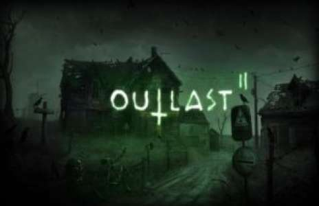 Solution pour Outlast 2, oppressant !