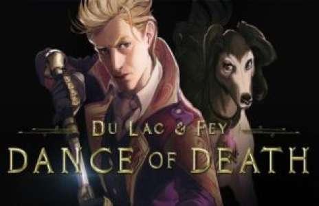 Solution pour Dance of Death Du Lac & Fey