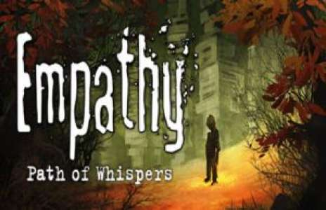 Solution pour Empathy Path Of Whispers
