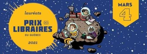 Les lauréats 2021 du Prix des libraires du Québec | Jeunesse