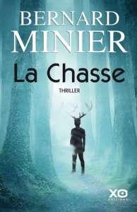 Bernard Minier : La Chasse, ou la France du chaos
