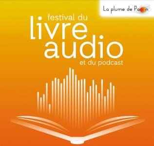 La 9e édition Festival du Livre Audio et du podcast, en ligne et sur place