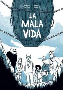 La Mala Vida: six petites histoires qui déstabilisent l'Argentine