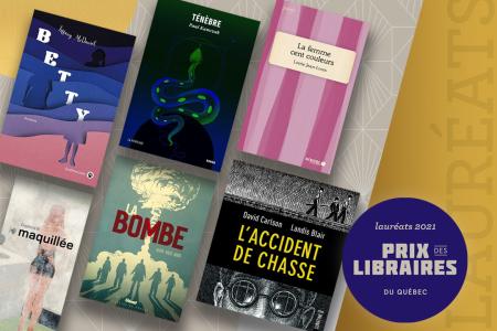 Prix des libraires du Québec 2021 : 6 auteurs et 2 libraires salués