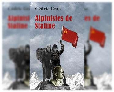 Alpinistes de Staline, de Cédric Gras, Prix Albert Londres 2020