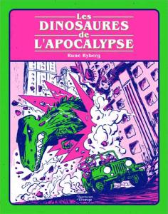 Les dinosaures de l'Apocalypse, s'accepter dans un monde vert et rose fluo