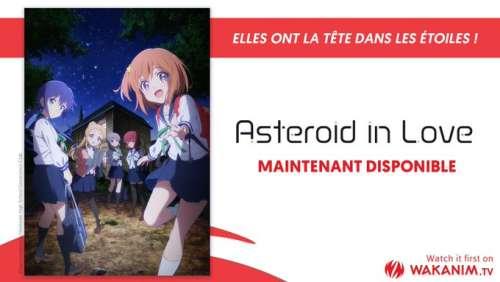L'anime Asteroid in Love (aussi) disponible sur Wakanim