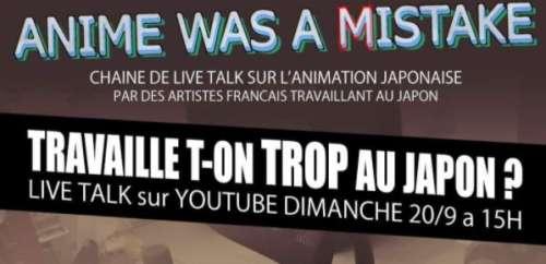 Découvrez ANIME WAS A MISTAKE, l'émission des artistes français travaillant au Japon