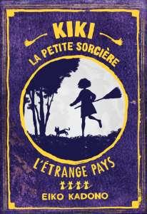 Le tome 4 de Kiki la petite sorcière est disponible chez Ynnis Éditions