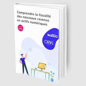 Le livre blanc de Waltio, un outil essentiel pour comprendre la fiscalité des actifs numériques