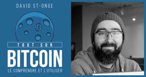 Découvre Bitcoin : Entretien avec David St-Onge