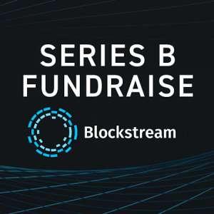 Une levée de 210 millions de dollars pour Blockstream