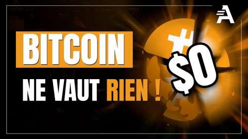 Grand Angle : Bitcoin ne vaut rien ?
