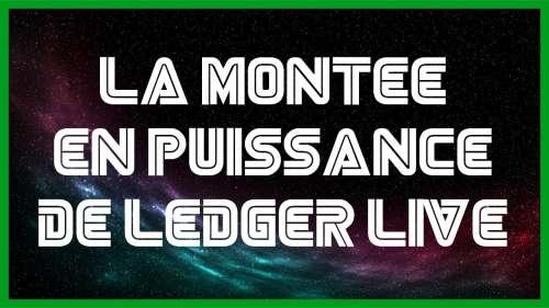 Univers Bitcoin : La montée en puissance de Ledger Live