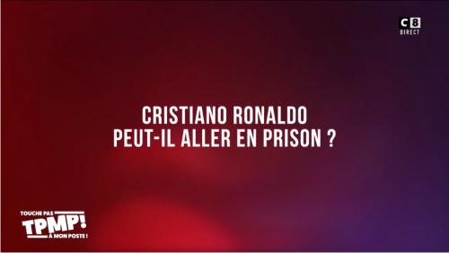 Cristiano Ronaldo peut-il aller en prison pour viol ?