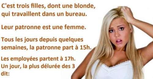 Blague blonde, une blonde quitte son travail plus tôt et en arrivant chez elle, il y a un truc qui cloche