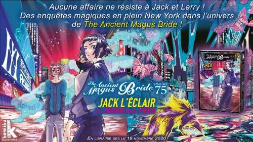 Découvrez un extrait du manga Jack l'éclair et l'incident des fées The Ancient Magus Bride