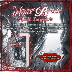 Le Fil d'argent, un roman The Ancient Magus Bride aux éditions De Saxus