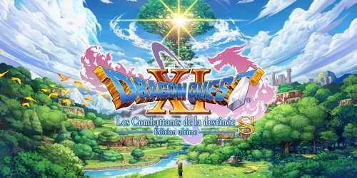 Dragon Quest XI S: Les Combattants de la destinée Édition Ultime est disponible !