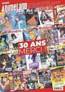 Animeland #233 est disponible en Kiosque !