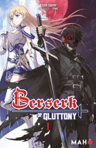 Le light novel Berserk of Gluttony arrive aux éditions Mahô Éditions