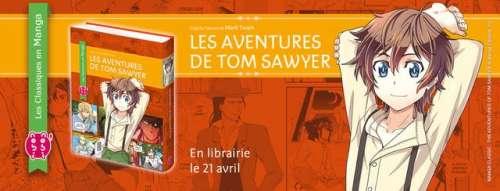 Les Aventures de Tom Sawyer & Huckleberry Finn arrivent en mangas !